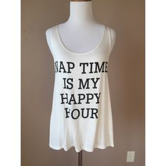 nap time is my happy hour tank available in S, M, L • no tags as it was purchased directly from the vendor • price firm unless bundled Boutique Tops Tank Tops