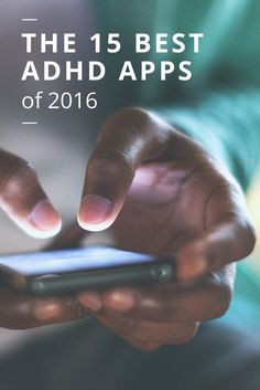 Best ADHD apps. Repinned by SOS Inc. Resources pinterest.com/sostherapy/. 21h