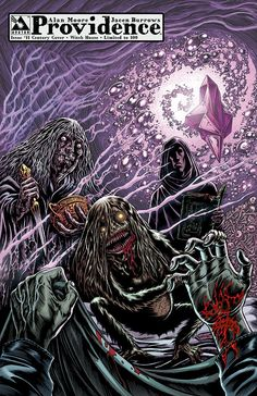 "Providence #11, Century Variant 06 – Witch House; art by Raulo Caceres A scene from ""The Dreams in the Witch House""; ironically, the Black Man, Nyarlathotep, appears to be based on Lovecraft himself"