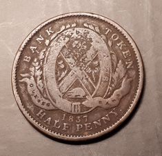 old banking 1837 Quebec Bank - (Old Canad - banking Penny Bank, Canadian Coins, Old Money, Savings Plan, Old Coins, Coin Collecting, Quebec, Year Old, Canada