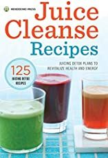 Juice Cleanse Recipes: Juicing Detox Plans to Revitalize Health and Energy - Juicer - Smoothie Juice Detox Plan, Detox Diet Drinks, Natural Detox Drinks, Healthy Drinks, Detox Juices, Cleanse Detox, Diet Detox, Body Cleanse, Healthy Cleanse