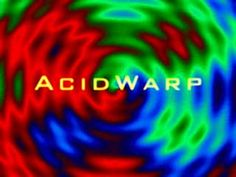 AcidWarp - Trippy 90's demoscene file that helped spark my interest in creating my own trippy visuals and VJing