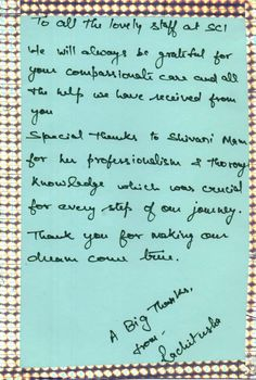 Grateful Parents from India: To all the lovely staff at SCI, We will always be grateful for your compassionate care and all the help we have received from you.Special Thanks to Shivani Mam. Always Be Grateful, Grateful For You, Thankful, Art Fertility, Fertility Center, Compassion, The Help, Parents, Knowledge