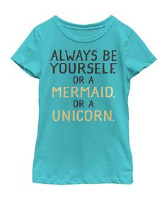 Look at this #zulilyfind! Tahiti Blue 'Always Be Yourself' Tee - Toddler &…