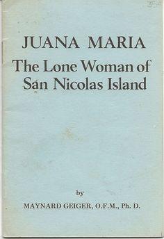 15 Page Pamphlet Juana Maria The Lone Woman Of San Nicolas Island