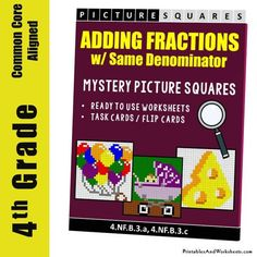 Grade Adding Fractions With Same Denominator Mystery Pictures Coloring Worksheets 4th Grade Fractions, Adding Fractions, 4th Grade Math Worksheets, Flip Cards, Task Cards, Coloring Worksheets, Word Problems, Have Fun, Mystery