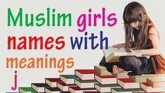 Muslim Girls Names With Meanings Starting With J Modern Islamic
