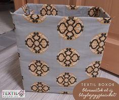 Ha van kedvetek alkotni, van otthon maradék textil anyagotok és egy - két feleslegessé vált karton dobozotok ... akkor olvassátok el bejegyzésünket Textiles, Hamper, Organization, Blog, Home Decor, Paper Board, Getting Organized, Organisation, Decoration Home