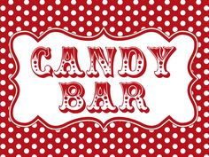 Custom Printable Candy Bar Sign Any Size By Kismetjess On Etsy Via