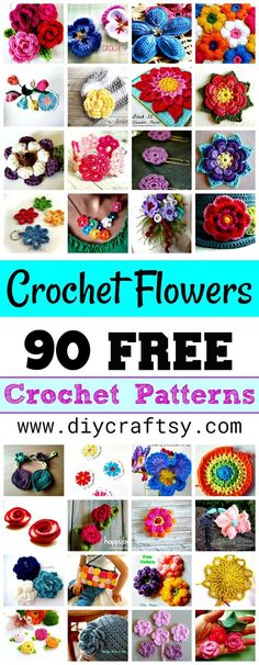 Crochet Flowers - 90+ FREE Crochet Flower Patterns - DIY & Crafts