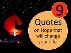 9 #Quotes on Hope! http://www.authorstream.com/Presentation/arpit_daniel-2203823-quotes-hope/