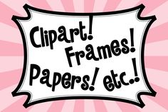 http://www.pinterest.com/socstudemporium/clipart-frames-papers/