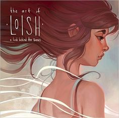 The Art of Loish: A Look Behind the Scenes - Livros importados na Amazon.com.br