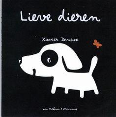 Lieve Dieren, Xavier Deneux * Source : bol.com