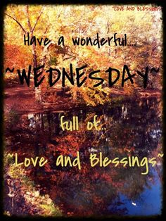 Have a wonderful Wednesday! ❤️