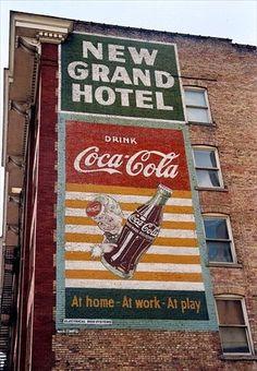 Coca Cola sign - New Grand Hotel on South Salt Lake City Utah Coca Cola Poster, Coca Cola Ad, Always Coca Cola, World Of Coca Cola, Pepsi, Vintage Advertisements, Vintage Ads, Vintage Stores, Advertising Signs