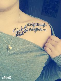 I can do all things through Christ who strengthens me. Tattoo My lovely tattoo