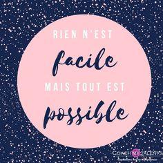 Rien n'est facile mais tout est possible - - Positive Attitude, Positive Thoughts, Positive Quotes, Motivational Quotes, Inspirational Quotes, Tout Est Possible, Rock Quotes, Quote Citation, French Quotes