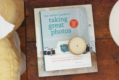The Crafter's Guide to Taking Great Photos by wikstenmade, via Flickr