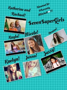 Sevensupergirls! Shoutout for @Serenity Mitchell☁️!!!! For a chance to get a shoutout in my next pin, comment down below your favorite ssg member! And, if you have more than one, than list the ones you love! My favorite is Jenna, Nicole, Jazzy, and Katherine and Rachael! See Ya!
