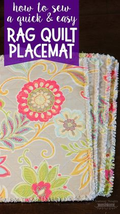 How to make placemats with fabric: this Rag Quilt Placemat Tutorial is easy to make and the placemats will look great, wash after wash.