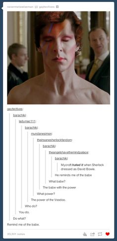 """Tumblr Explains Why """"Sherlock"""" Needs To Come Back On The Air Right Now You remind me of the babe..."""