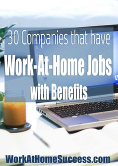 Looking for work-at-home jobs that offer benefits? Here are companies that often have work-at-home job openings that include benefits. Work From Home Business, Work From Home Moms, Business Ideas, Online Business, Business Accounting, Work From Home Companies, Business Planner, Earn Money From Home, Way To Make Money