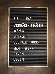 Lustiger Spruch für den Sommer. Inspiration für Dein Letter Board, die Light Box, das Message Board. Der perfekte Spruch für alle Eis Liebhaber.