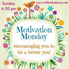 Motivation Monday Linky Party Sunday 6:30 pm at www.alifeinbalance.net