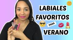 LABIALES FAVORITOS PARA EL VERANO// COLAB. MARY PULIDO// YUDIT REYES