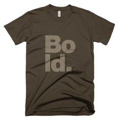 Bold - men's t-shirt