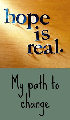 My path to change... #healing