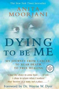 In this truly inspirational memoir, Anita Moorjani relates how, after fighting cancer for almost four years, her body began shutting down?overwhelmed by the malignant cells spreading throughout her sy