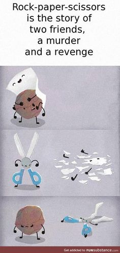 The story of rock, paper, scissors