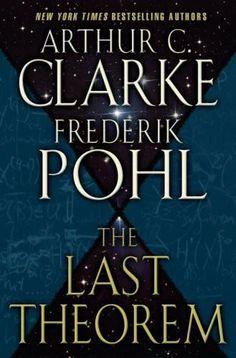 The Last Theorem - Arthur C. Clarke