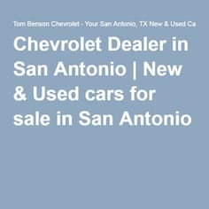 Freedom Chevrolet San Antonio New Used Chevy Dealer Service - Chevrolet dealerships in san antonio texas