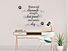 Whoever said diamonds are a girl's best friend never owned a dog by AnnieMadeVinyl on Etsy