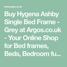 Buy Hygena Ashby Single Bed Frame - Grey at Argos.co.uk - Your Online Shop for Bed frames, Beds, Bedroom furniture, Home and garden.