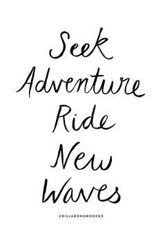 Seek Adventure  Ride New Waves @BillabongWomens