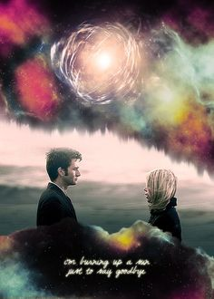 The Doctor + Rose Tyler: Burning up a sun to say goodbye. #doctorwho