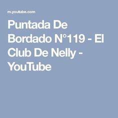 Puntada De Bordado N°119 - El Club De Nelly - YouTube