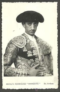 """Manuel Rodriguez Sanchez """"Manolete"""" 1917-1947"""