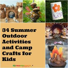 34 Summer Outdoor Activities and Camp Crafts for Kids | AllFreeKidsCrafts.com