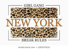 Imagens, fotos stock e imagens vetoriais de Slogan : New York slogan typography on leopard texture. Fashion t-shirt design. Fashion Illustration Face, Girls Tees, Business Names, Hang Tags, Slogan, Animal Print Rug, Vector Free, Royalty Free Stock Photos, Shirt Designs