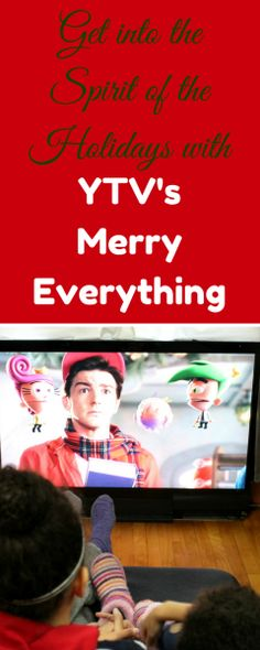 Get into the Spirit of the Holidays with YTV's #MerryEverything