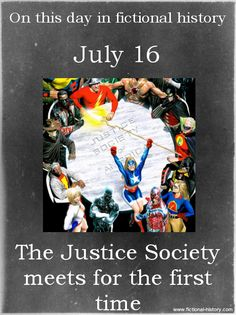 "HEY RIGHT AFTER MY BIRTHDAY! ""The Justice Society meets for the first time."" (Source)"