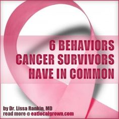 6 Behaviors these Cancer Survivors have in Common