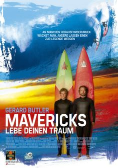 High resolution official theatrical movie poster ( of for Chasing Mavericks Image dimensions: 2121 x Starring Leven Rambin, Gerard Butler, Elisabeth Shue, Abigail Spencer Jonny Weston, Gerard Butler, Jay Moriarty, See Movie, Movie Tv, California Movie, Chasing Mavericks, Internet Movies, Movies Online