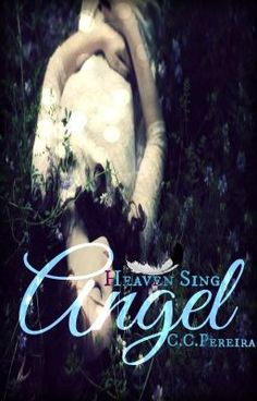 """Just uploaded a new story on Wattpad! Check it out! Read """"Heaven Sing: Angel - Prologue"""" #wattpad #fantasy"""