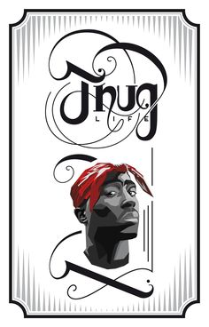 A script logo and illustration test, in loving memory of Tupac Shakur.